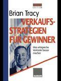 Verkaufsstrategien Für Gewinner: Was Erfolgreiche Verkäufer Besser Machen