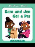 Sam and Jen Get a Pet