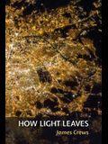 How Light Leaves
