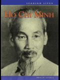 Ho Chi Minh (Leading Lives)
