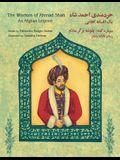 The Wisdom of Ahmad Shah: An Afghan Legend: English-Dari Edition