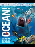 Ocean!: Our Watery World as You've Never Seen It Before