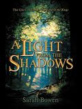 A Light from the Shadows