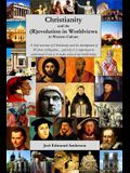 Christianity and the (R)evolution in Worldviews in Western Culture