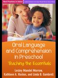 Oral Language and Comprehension in Preschool: Teaching the Essentials