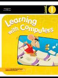 Learning with Computers Level 1