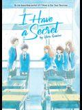 I Have a Secret (Light Novel)