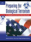 Preparing for Biological Terrorism: An Emergency Service Guide