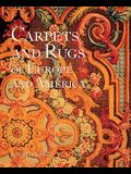 The Carpets and Rugs of Europe and America: A People's History of the Third World
