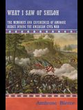 What I Saw of Shiloh -The Memories and Experiences of Ambrose Bierce During the American Civil War