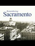 Remembering Sacramento