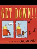 Get Down!!: Dog Cartoons by Callahan