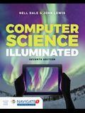 Computer Science Illuminated 7e W/ Advantage Access