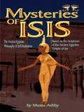 Mysteries of Isis: Ancient Egyptian Philosophy of Self-Realization and Enlightenment