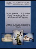 Fitch V. Moonier U.S. Supreme Court Transcript of Record with Supporting Pleadings