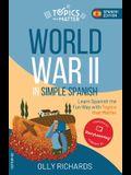 World War II in Simple Spanish