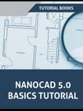 NanoCAD 5.0 Basics Tutorial