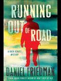 Running Out of Road: A Buck Schatz Mystery