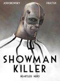 Showman Killer: Heartless Hero