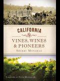 California Vines, Wines & Pioneers
