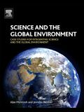 Science and the Global Environment: Case Studies for Integrating Science and the Global Environment