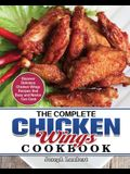 The Complete Chicken Wings Cookbook