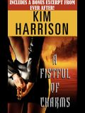 A Fistful of Charms with a Bonus Excerpt