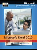Exam 77-882 Microsoft Excel 2010 with Microsoft Office 2010 Evaluation Software [With CDROM]