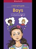 A Smart Girl's Guide: Boys: Surviving Crushes, Staying True to Yourself & Other Love Stuff