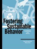 Fostering Sustainable Behavior: An Introduction to Community-Based Social Marketing (Education for Sustainability Series)