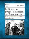 La Doctrina Drago. Coleccion de Documentos.