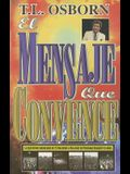 El Mensaje Que Convence = The Message That Wins