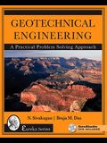 Geotechnical Engineering: A Practical Problem Solving Approach