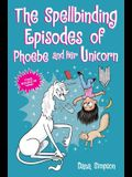 The Spellbinding Episodes of Phoebe and Her Unicorn: Two Books in One
