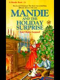 Mandie and the Holiday Surprise