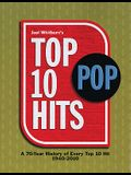 Top 10 Pop Hits: A 70-Year History of Every Top 10 Hit 1940-2010