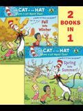 Spring Into Summer!/Fall Into Winter!(dr. Seuss/The Cat in the Hat Knows a Lot about That!)