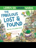 The Fabulous Lost & Found and the little Greek mouse: Laugh as you learn 50 greek words with this bilingual English Greek book for kids