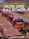 Model Railroader's Guide to Iron Ore Railroads