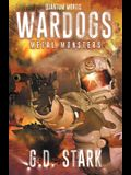 Wardogs Inc. #3: Metal Monsters