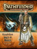 Pathfinder Adventure Path: The Serpent's Skull Part 4 - Vaults of Madness