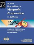 How to Form a Nonprofit Corporation in California (How to Form a Nonprofit Corporation in California, 9th ed)