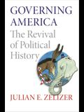 Governing America: The Revival of Political History