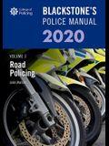 Blackstone's Police Manuals Volume 3: Road Policing 2020