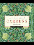 Armchair Book of Gardens: A Miscellany