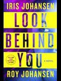 Look Behind You: A novel (Kendra Michaels)
