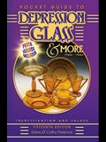 Pocket Guide to Depression Glass & More: 1920s-1960s: Identification and Values