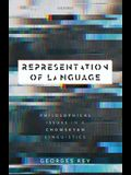 Representation of Language: Philosophical Issues in a Chomskyan Linguistics