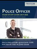 Police Officer Exam Study Guide 2019-2020: Police Officer Exam Preparation Book and Practice Test Questions