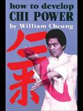 How to Develop Chi Power